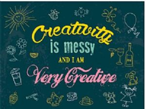 Creativity is Messy... Large Metal Sign 400mm x 300mm (og)